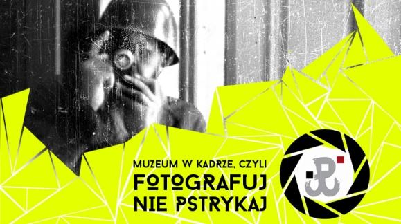 Fotografie Powstańców oraz warsztaty fotograficzne