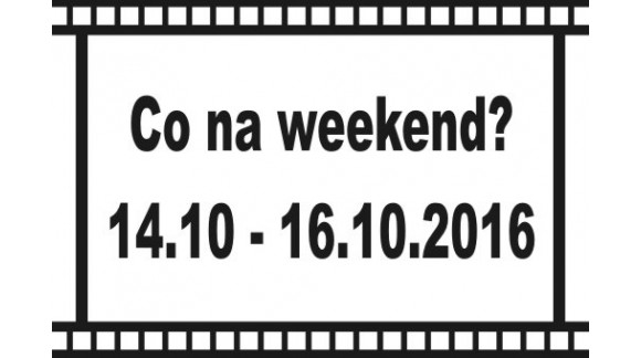 Co na weekend?